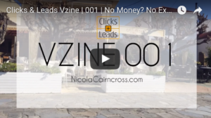 Clicks & Leads Vzine | 001 | No Money?  No Excuse!