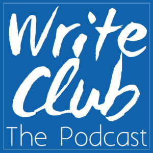 Write Club The Podcast | Episode 001
